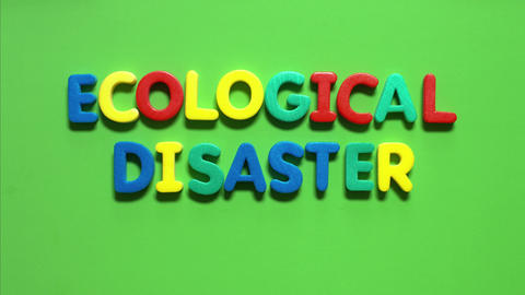 Inscription-ECOLOGICAL DISASTER stock footage